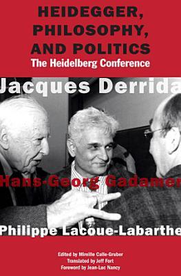 Heidegger  Philosophy  and Politics