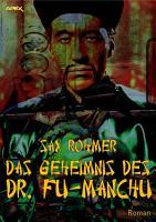 DAS GEHEIMNIS DES DR  FU MANCHU PDF