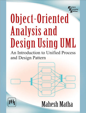Object-Oriented Analysis and Design Using UML