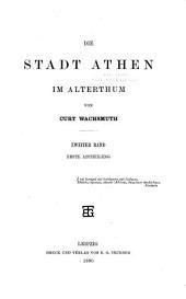 Die Stadt Athen im Alterthum. Erster-zweiter Band, erste Abtheilung: Band 2,Ausgabe 1