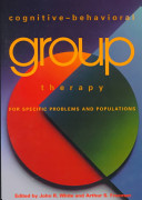 Cognitive behavioral Group Therapy for Specific Problems and Populations PDF