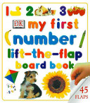 My First Number Lift-the-flap Board Book