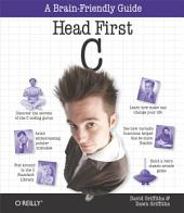 Head First C: A Brain-Friendly Guide