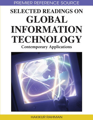 Selected Readings on Global Information Technology  Contemporary Applications PDF