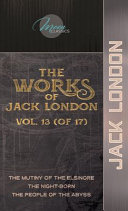 The Works of Jack London, Vol. 13 (of 17)