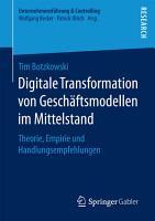 Digitale Transformation von Gesch  ftsmodellen im Mittelstand PDF