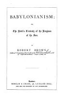 Babylonianism  or  the Devil s travesty of the kingdom of the Son PDF