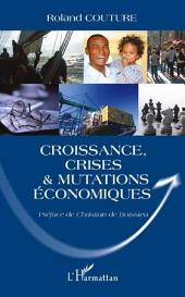 Croissance, crises et mutations économiques