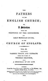 The fathers of the English church: or, A selection from the writings of the reformers and early protestant divines of the Church of England. -, Volume 3