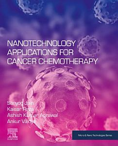 Nanotechnology Applications for Cancer Chemotherapy