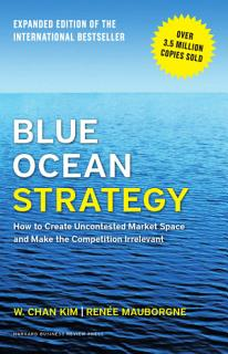 Blue Ocean Strategy  Expanded Edition Book