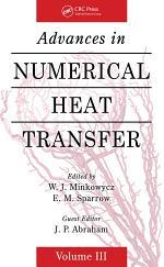 Advances in Numerical Heat Transfer