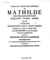 De Mathilde abbatissa Quedlinburgensi ... resp. Joh. Gust. Silberrad. - Altorfii, Kohlesius 1736