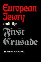 European Jewry and the First Crusade PDF