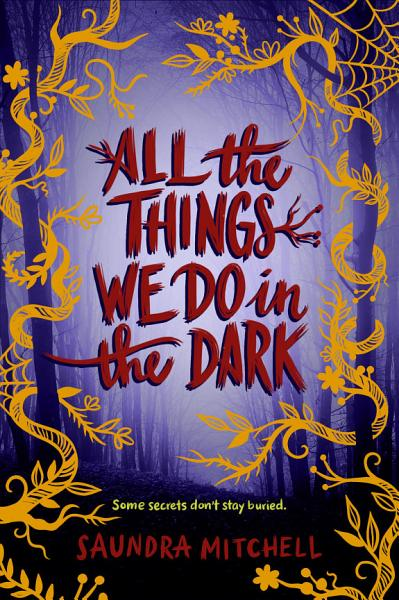 Download All the Things We Do in the Dark Book