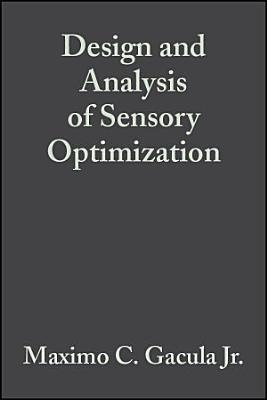 Design and Analysis of Sensory Optimization