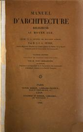 Manuel d'architecture religieuse au Moyen Age, résumé de la doctrine des meilleurs auteurs