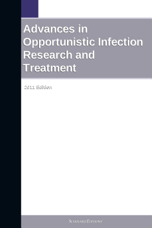 Advances in Opportunistic Infection Research and Treatment  2011 Edition PDF