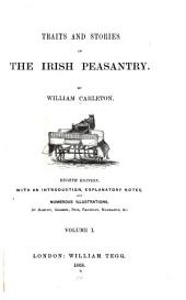 Traits and Stories of the Irish Peasantry: Volume 1