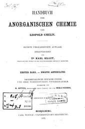 Handbuch der anorganischen Chemie: Nichtmetallische einfache Stoffe und ihre Verbindungen untereinander. 1,2
