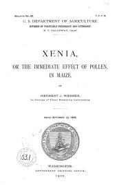 Xenia, Or, The Immediate Effect of Pollen in Maize