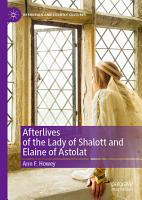 Afterlives of the Lady of Shalott and Elaine of Astolat PDF