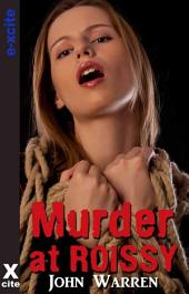 Murder at Roissy: An erotic novel