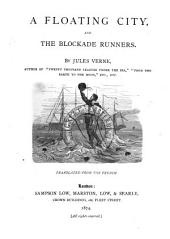 The Floating City: And, The Blockade Runners