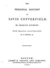 The Personal History of David Copperfield: Volume 1