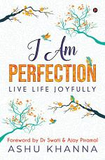 I Am Perfection
