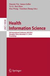 Health Information Science: 5th International Conference, HIS 2016, Shanghai, China, November 5-7, 2016, Proceedings