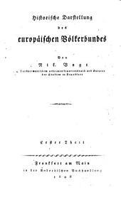 Historische Darstellung des europäischen Völkerbundes: Band 1