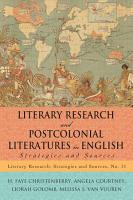 Literary Research and Postcolonial Literatures in English PDF