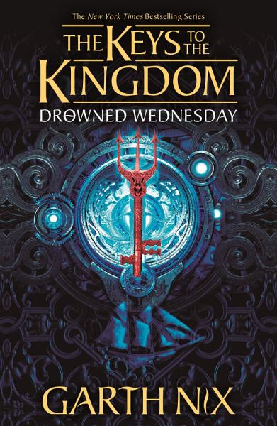 Download Drowned Wednesday  The Keys to the Kingdom 3 Book