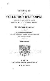 Inventaire de la collection d'estampes relatives à l'histoire de France: léguée en 1863 à la Bibliothèque nationale par M. Michel Hennin