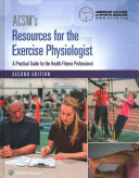 ACSM s Resources for the Exercise Physiologist   ACSM s Health Related Physical Fitness Assessment Manual