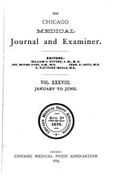 The Chicago Medical Journal and Examiner: Volume 38