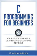 Download C Programming for Beginners Book