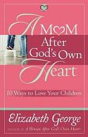A Mom After God s Own Heart PDF