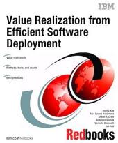 Value Realization from Efficient Software Deployment
