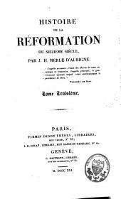 Histoire de la Réformation du seizième siècle: Volume3