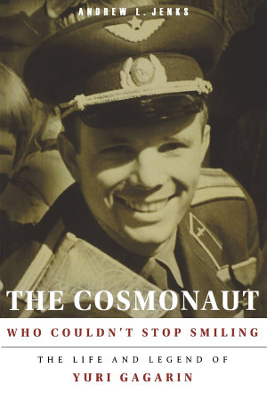 The Cosmonaut Who Couldn   t Stop Smiling