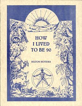 How I Lived to Be Ninety PDF
