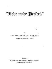 """Love Made Perfect"""