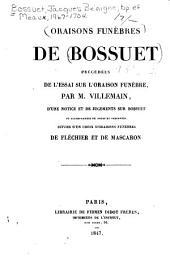 Oraisons funèbres de Bossuet: précédées de l'essai sur l'oraison funèbre