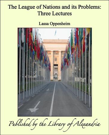 The League of Nations and its Problems  Three Lectures PDF
