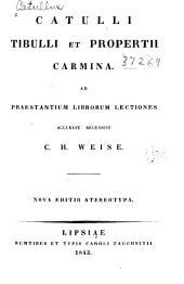 Catulli, Tibulli et Propertii Carmina
