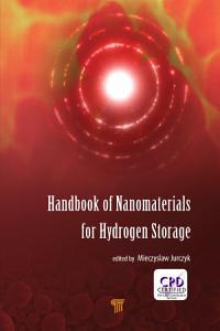 Handbook of Nanomaterials for Hydrogen Storage