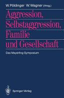 Aggression  Selbstaggression  Familie und Gesellschaft PDF