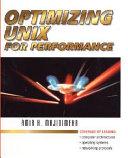 Optimizing UNIX for Performance